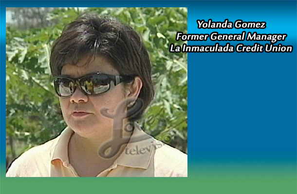 After being placed on administrative leave since April, Yolanda Gomez was officially dismissed two weeks ago from La Inmaculada Credit Union in Orange Walk ... - Yolanda-Gomez